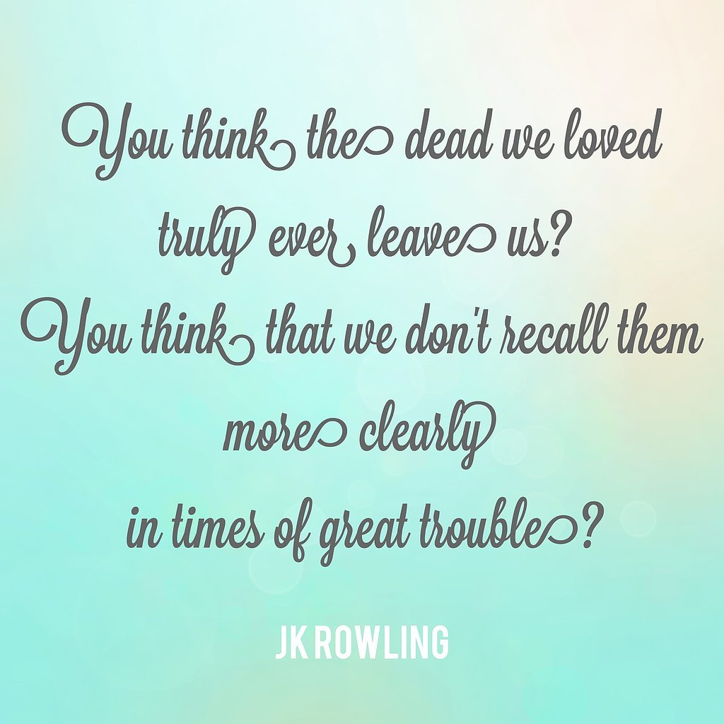 Inspiring dumbledore quotes popsugar australia smart living Leave you dead in the living room