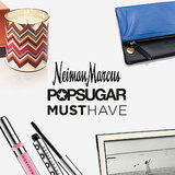 Neiman Marcus POPSUGAR Must Have 2014 Revealed!
