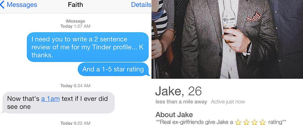This Guy Asked His Exes to Write Reviews For His Tinder Profile, and It's Hilarious