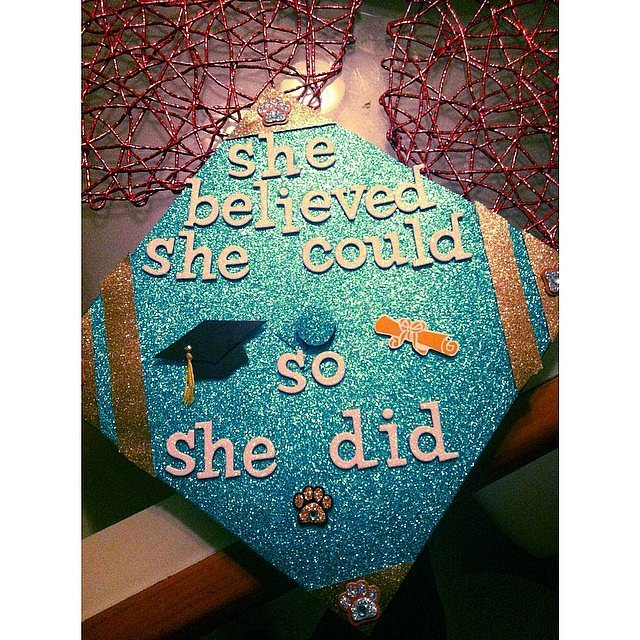 """""""She believed she could, so she did."""""""