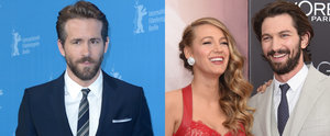 Ryan Reynolds May Just Be a Little Jealous of Blake Lively's Hot Costar