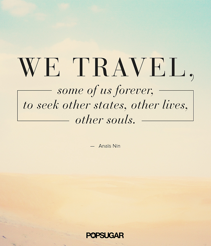 trip best travel quotes which reminds