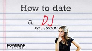 How to Pull a Taylor Swift and Date a DJ