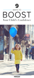 9 Ways to Boost Your Child's Confidence