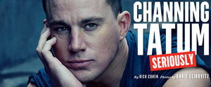 Channing Tatum's Hot Vanity Fair Cover Will Supersize Your Crush