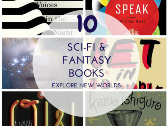 10 New Sci-Fi And Fantasy Books To Explore This Summer