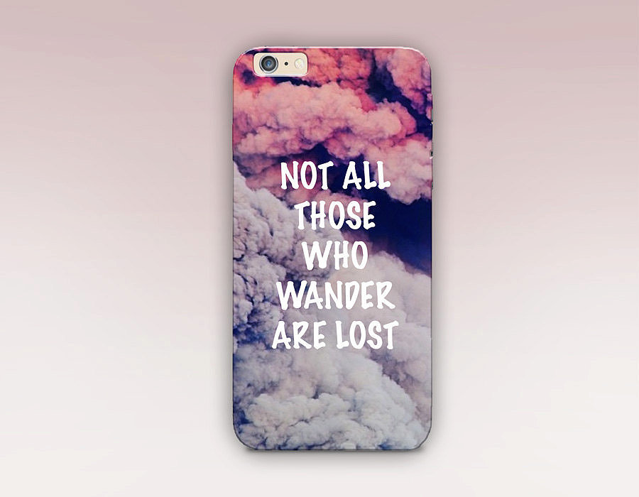 "Travel lovers will appreciate this message of ""Not All Those Who Wonder Are Lost"" iPhone case (starting at $17)."