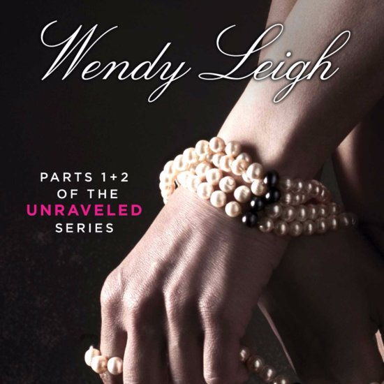Miranda Unraveled by Wendy Leigh Excerpt