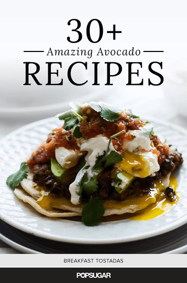 33 Amazing Avocado Recipes