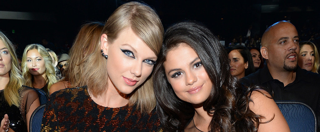Taylor Swift and Selena Gomez Just Gave Us All New Friendship Goals