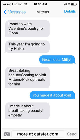 Texts From Mittens: The Valentine's Day Poetry Edition