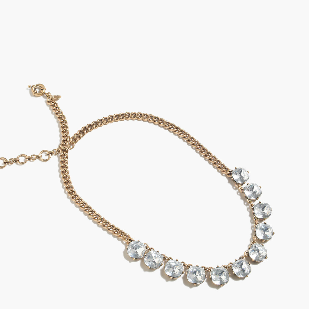 This sparkly piece will dress up everything in your mom's closet but effortlessly so. J.Crew Crystal Necklace ($45)