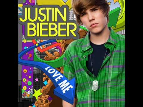 love me justin bieber (not official video)