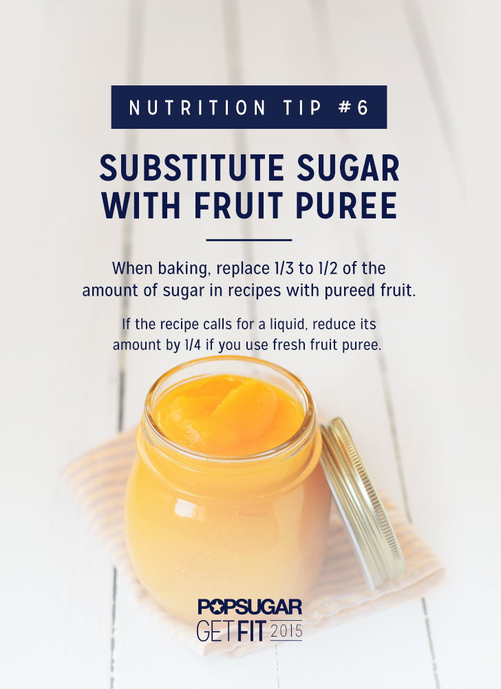 Substitute Sugar With Fruit Puree | 31 Daily Habits That ...