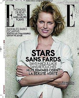 Eva Herzigova, Ines de la Fressange Go Without Makeup, Retouching for French Elle Covers