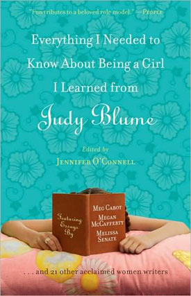 Book Club: Everything I Needed to Know About Being a Girl I Learned From Judy Blume 2009-07-17 08:30:17
