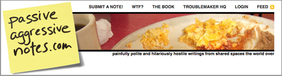 Website of the Day: Passive Aggressive Notes
