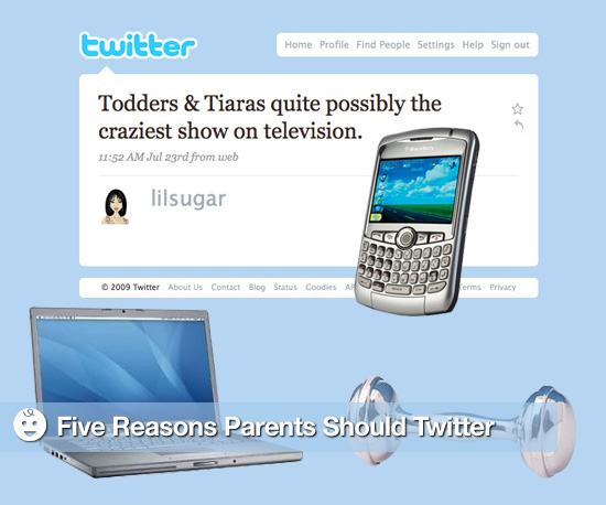 Five Reasons Parents Should Twitter
