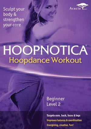 Review of Hoopnotica Hoopdance Workout DVD