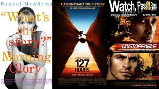Movie Review of Morning Glory, 127 Hours, and Unstoppable