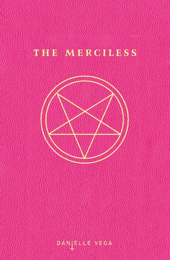 The Merciless by Danielle Vega