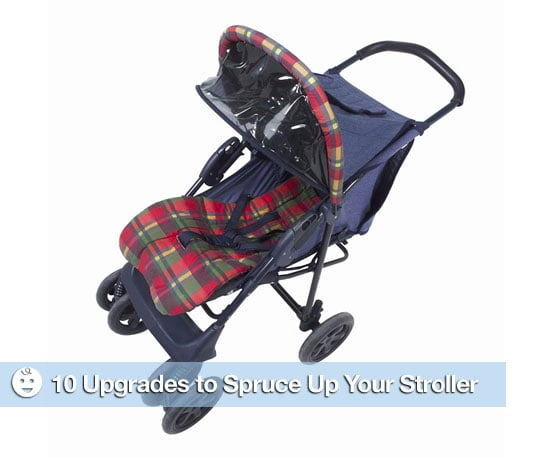 10 Upgrades to Spruce Up Your Stroller