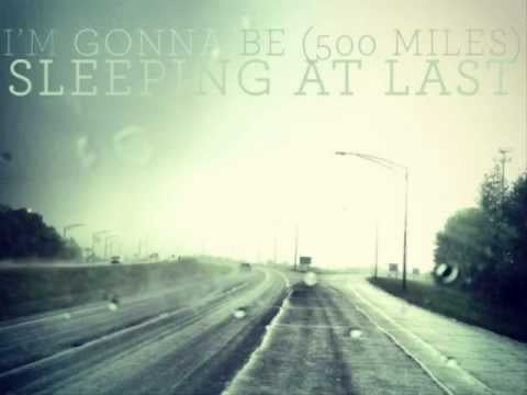 """I'm Gonna Be (500 Miles)"" by Sleeping At Last"