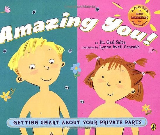 Amazing You! Getting Smart About Your Private Parts