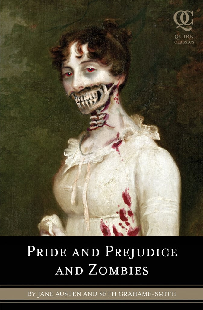Pride and Prejudice and Zombies by Seth Grahame-Smith