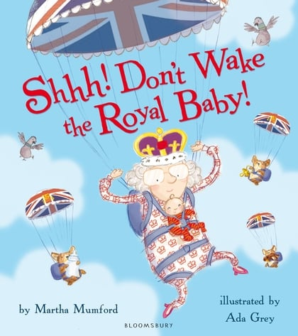 Just in time for Kate and Will's baby's arrival, Shhh! Don't Wake the Royal Baby! ($9) was released — a cute tale about a baby whose cries can be heard throughout the palace.