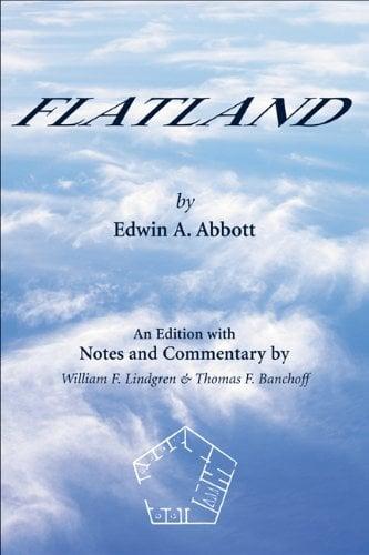Flatland by Edwin Abbott