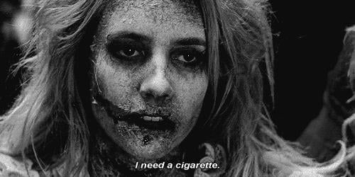 When You've Been Dead Awhile, and You Get Resurrected, and You Need a Cigarette