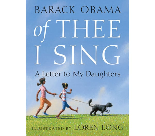 A Story of American Ideals: <b>Of Thee I Sing, A Letter to My Daughters</b>