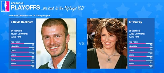 PopSugar 100 Round 3 Spotlight: David vs. Tina