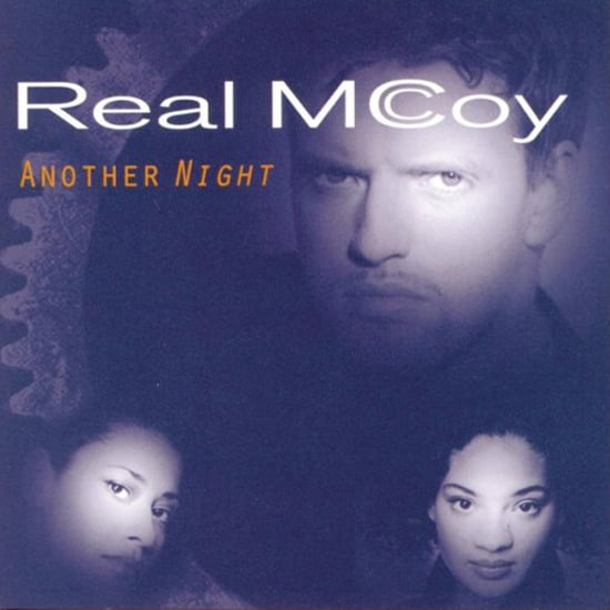 """Another Night"" by Real McCoy"