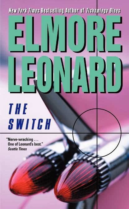 The Switch by Elmore Leonard