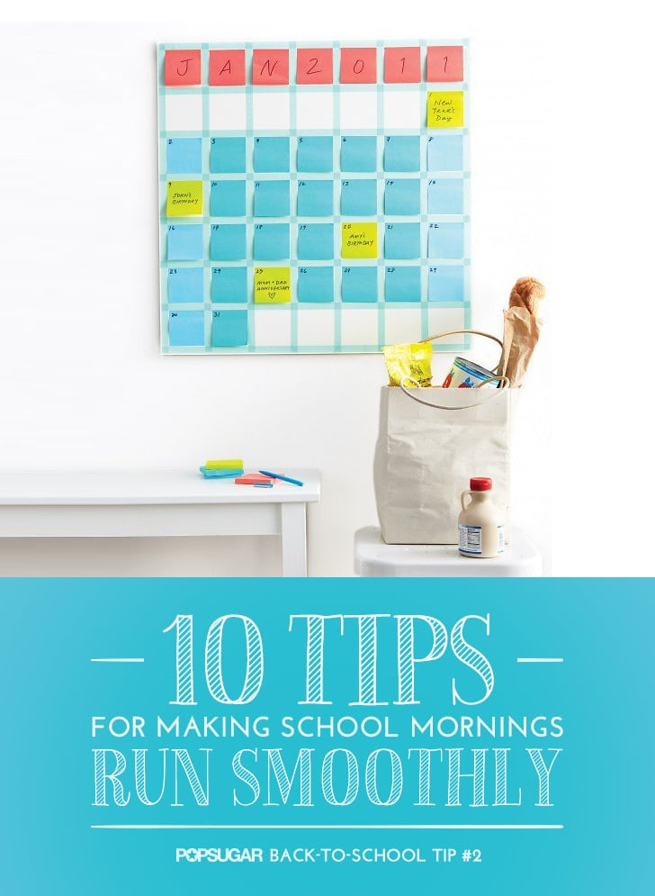 Organize Your Life: 10 Tips For Making School Mornings Run Smoothly