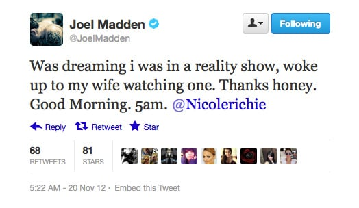 What, don't you watch reality shows at 5am, Joel?