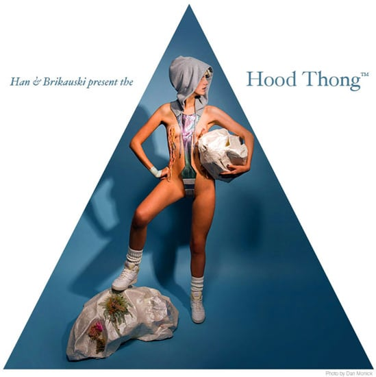 Dressed to Ill: The Hood Thong