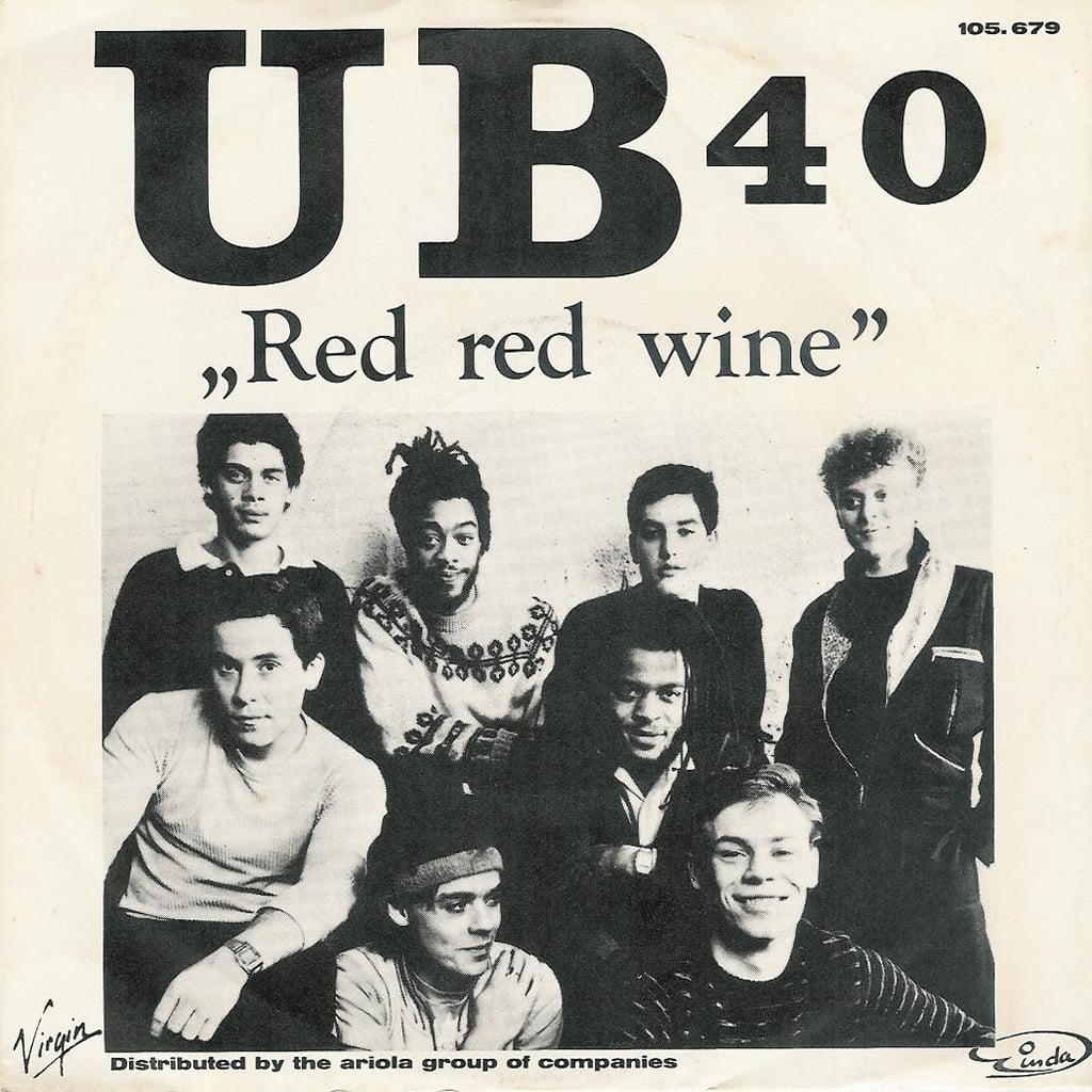 """Red Red Wine"" by UB40"