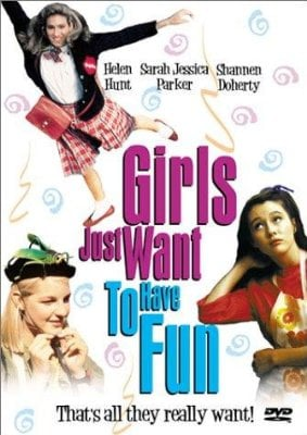 Oh, Sad: Girls Just Want to Have Fun Remake in the Works