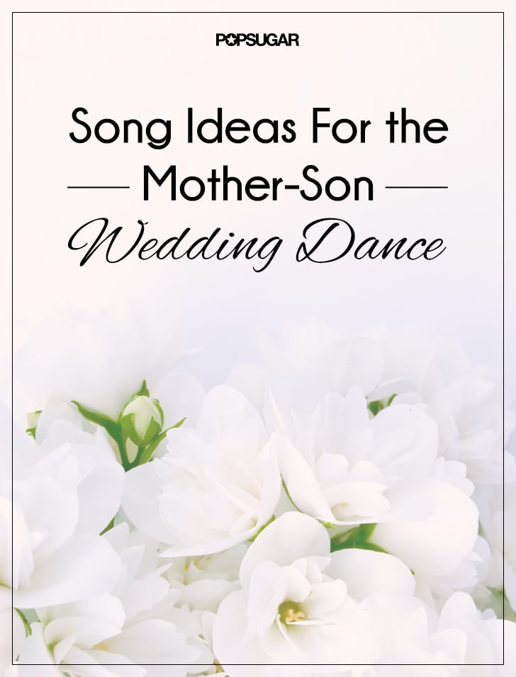 Ideas For the Mother-Son Wedding Dance