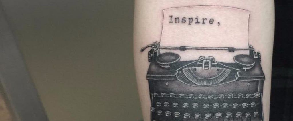 17 Typewriter-Font Tattoos For the Girl Who Has a Way With Words
