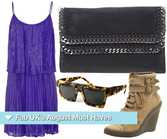 Must Have Fashion Items for August 2010