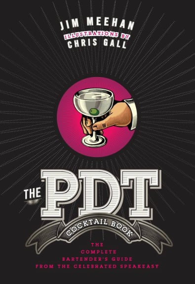 Our Pick: The PDT Cocktail Book by Jim Meehan