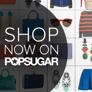 Get Your Shop On at POPSUGAR