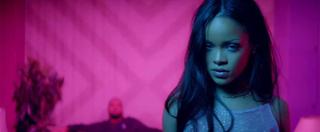 """15 Sexy as Hell Moments From Rihanna's """"Work"""" Video, Just Because"""