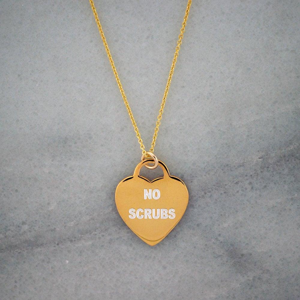 No Scrubs Necklace