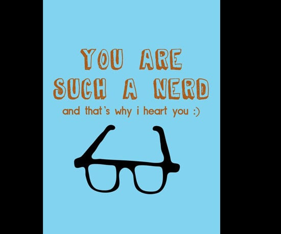 You Are Such a Nerd