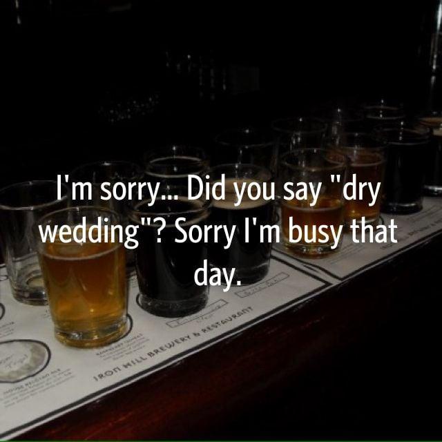Libations do tend to make weddings more tolerable.